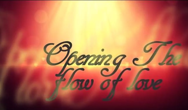 Opening the Flow of Love: Chakren öffnen